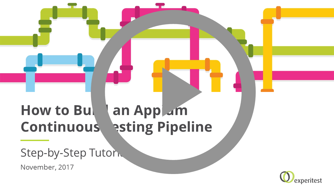 How to build an Appium Continuous Testing Pipeline