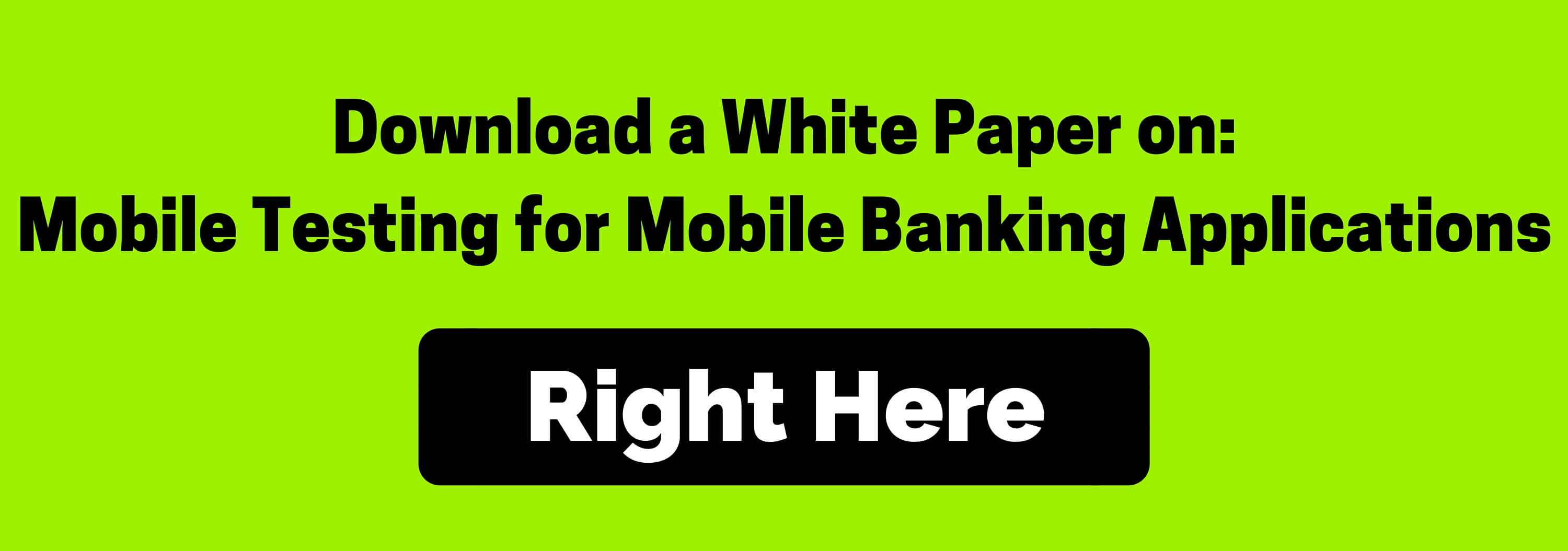 Mobile Testing for Mobile Banking Applications